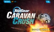 Top Gear: Caravan Crush - �����
